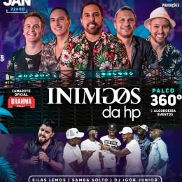 Inimigos da HP + Silas Lemos + Samba Solto + Dj Igor